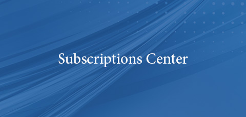 Subscriptions Center
